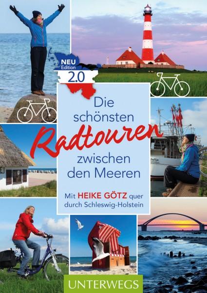 Die schönsten Radtouren zwischen den Meeren. Edition 2.0