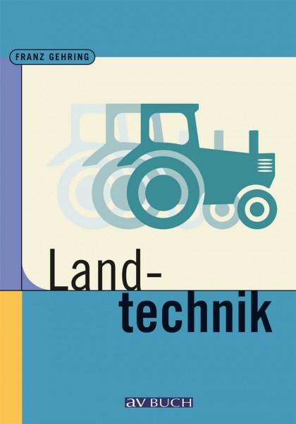 Landtechnik für Schule und Praxis