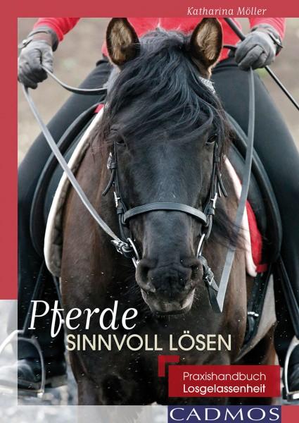 Pferde sinnvoll lösen – Edition Feine Hilfen