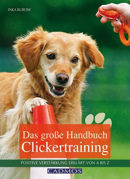Das große Handbuch Clickertraining