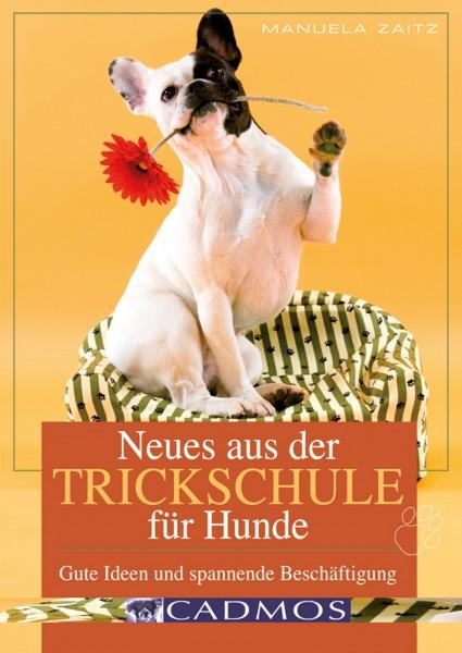 Neues aus der Trickschule für Hunde