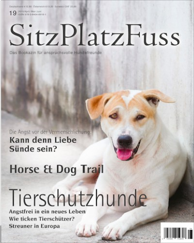 SitzPlatzFuss (19) – Das Bookazin für anspruchsvolle Hundefreunde