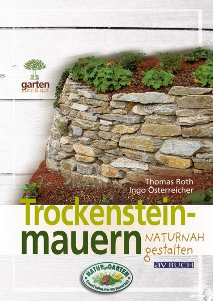 Trockensteinmauern naturnah gestalten