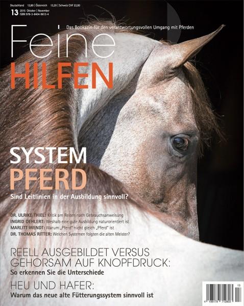 Feine Hilfen (13) – Das Bookazin für den verantwortungsvollen Umgang mit Pferden