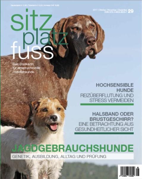 SitzPlatzFuss (29) – Das Bookazin für anspruchsvolle Hundefreunde