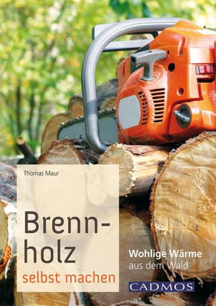 Brennholz selbst machen