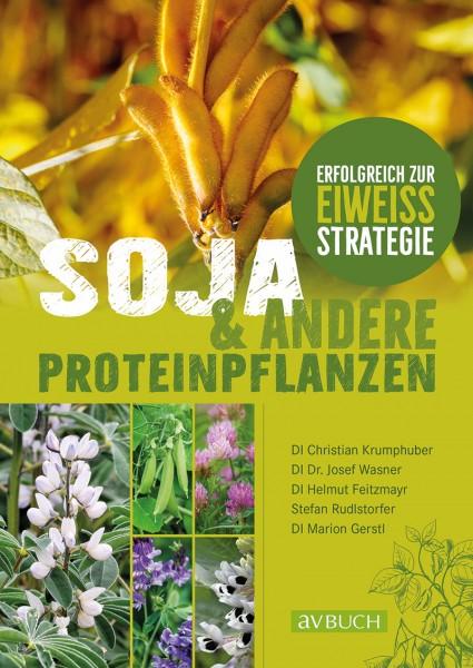 Soja und andere Proteinpflanzen